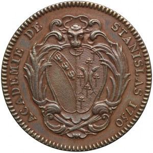 Francja 1750, Stanisław Leszczyński, medal z okazji utworzenia Akademii Stanisławowskiej w Nancy