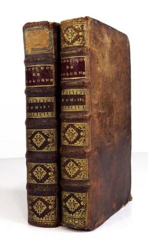 [DALLERAC Franciszek] - Les Anecdotes De Pologne, ou Memoires Secrets Du Regne de Jean Sobieski III Du Nom. T. 1-2...