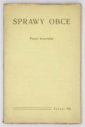 SPRAWY Obce. Pismo kwartalne. Red. Michał Sokolnicki i Henryk Mościcki. Warszawa. Wyd. S. Wojkowski. 8. brosz. T. 2, z...
