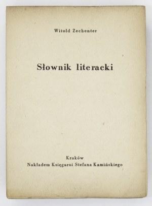 ZECHENTER Witold - Słownik literacki. Kraków [nie przed 1948]. Księg. Stefana Kamińskiego. 16d, k. 371. karty luzem...