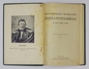PATELSKI Józef - Wspomnienia wojskowe ... z lat 1823-1831. Wydał i przypisami opatrzył B[ronisław] G[embarzewski]...