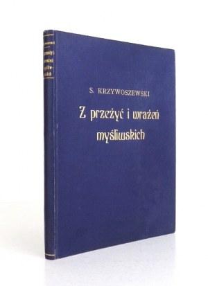 KRZYWOSZEWSKI Stefan - Z przeżyć i wrażeń myśliwskich. Z 24 rysunkami Kamila Mackiewicza. Warszawa 1927...