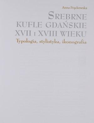 Srebrne kufle gdańskie XVII i XVIII wieku