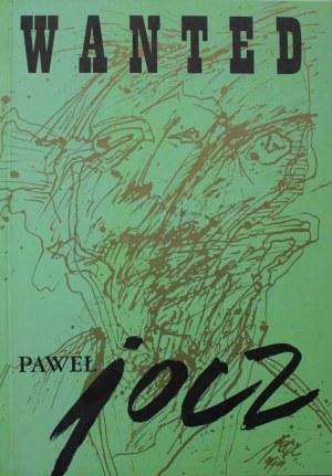 """Paweł Jocz (1943-2008) """"Wanted – rysunek"""". Album"""