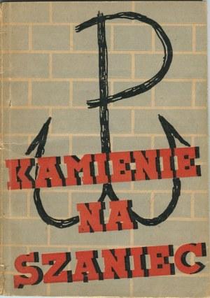 KAMIŃSKI Aleksander – Kamienie na szaniec. Opowiadanie o Wojtku i o Czarnym. Pierwsze wydanie konspiracyjne