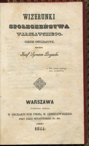 BOGUCKI Symeon Józef - Wizerunki społeczeństwa warszawskiego. Szkice obyczajowe. Oprawa Jerzego Budnika
