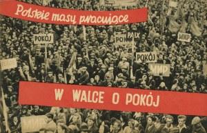 Polskie masy pracujące w walce o pokój [zdjęcia Julia Pirotte]