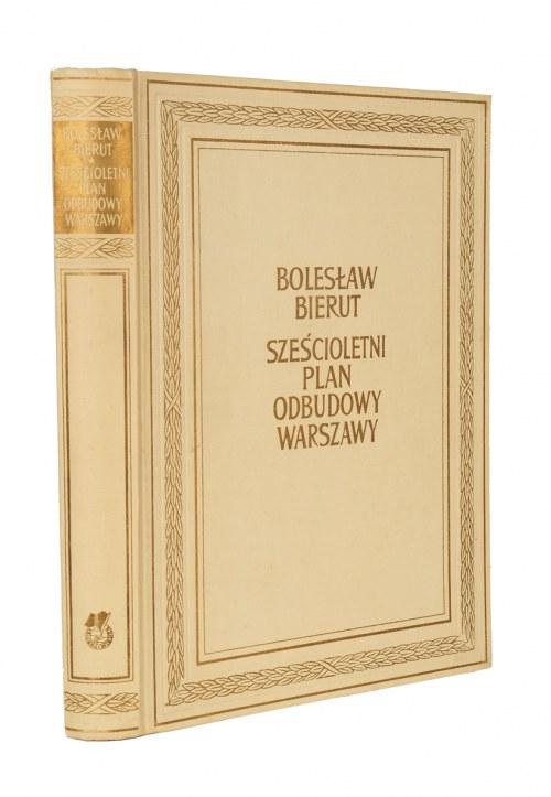 BIERUT Bolesław – Sześcioletni plan odbudowy Warszawy