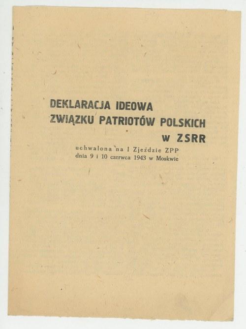 Deklaracja ideowa Związku Patriotów Polskich w ZSRR uchwalona na I Zjeździe ZPP dnia 9 i 10 czerwca 1943 w Moskwie