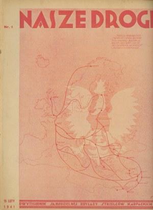 Nasze Drogi. Dwutygodnik Samodzielnej Brygady Strzelców Karpackich. Numery 1-6, 10, 13-14, 16, 20 z 1941 roku