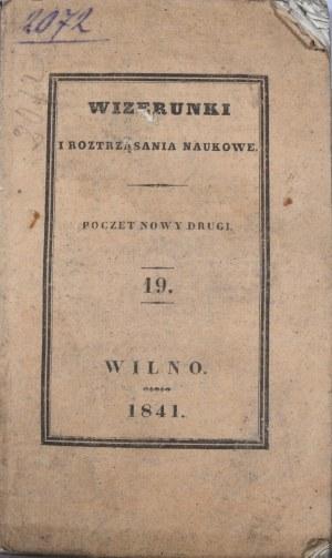 Wizerunki i roztrząsania naukowe, 1841, cz. 19