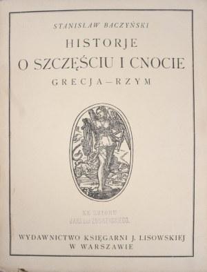 Baczyński Stanisław - Historje o szczęściu i cnocie. Grecja-Rzym.