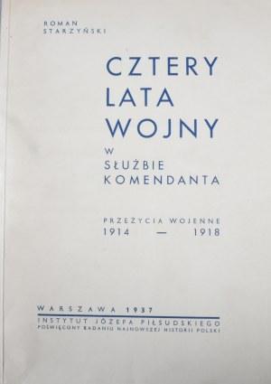 Starzyński Roman - Cztery lata wojny w służbie Komendanta.
