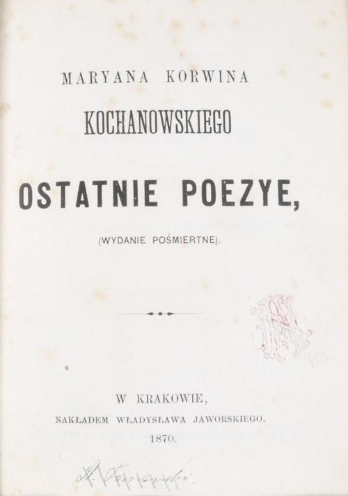 Kochanowski Marian Korwin - Ostatnie poezye