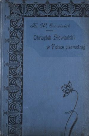 Szcześniak Władysław - Obrządek słowiański w Polsce pierwotnej