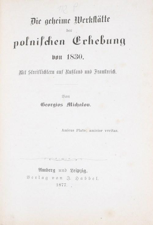 Pachtler Georg Michael - Die geheime Werkstatte der polnischen Erhebung von 1830.