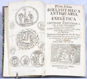 Zorn Peter - Bibliotheca antiquaria et exegetica in universam Scripturam S. Vet. et Novi Testamenti