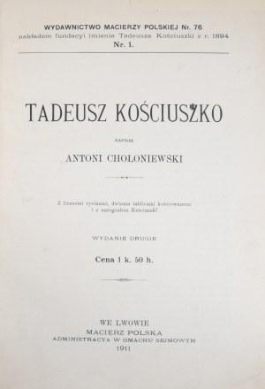 Chołoniewski Antoni - Tadeusz Kościuszko.