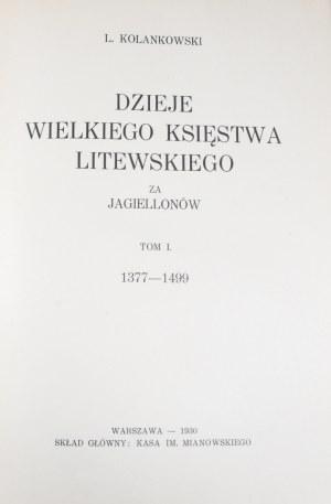 Kolankowski L[udwik] - Dzieje Wielkiego Księstwa Litewskiego za Jagiellonów.