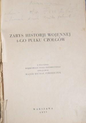 Piwoszczuk Michał - Zarys historji wojennej 1-go pułku czołgów.