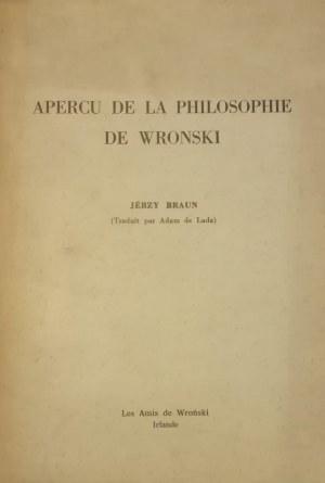 Braun Jerzy - Aprecu de la philosophie de Wronski.
