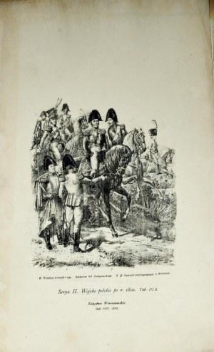 Wawrosz Karol, Serya II, Wojsko polskie po r. 1800