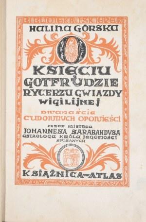 Górska Halina - O księciu Gotfrydzie rycerzu gwiazdy wigilijnej