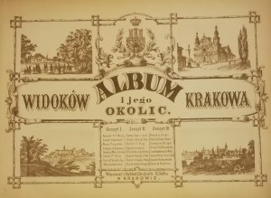 Walter Henryk - Album widoków Krakowa i jego okolic. Z. 1 - 3 [Komplet].