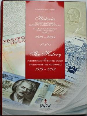 Zygmunt K. Jagodziński - Historia Polskiej Wytwórni Papierów Wartościowych 1919-2019