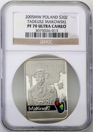 20 złotych 2005 - Tadeusz Makowski - NGC PF 70 Ultra Cameo - MAX nota