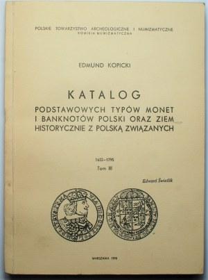 Edmund Kopicki - Katalog Podstawowych typów monet i banknotów tom III