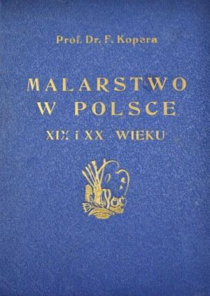 Prof. Dr. Feliks Kopera, MALARSTWO W POLSKIE XIX I XX WIEKU