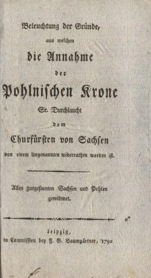 BELEUCHTUNG der Gründe, aus welchen die Annahme der Polnischen Krone Sr...