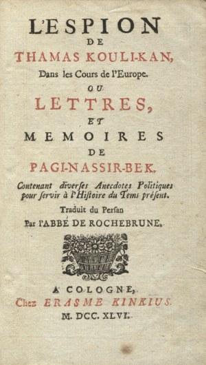 PAGI-Nassir-Bek - L'Espion de Thamas Kouli-Kan, dans les cours de l' Europe, ou lettres...