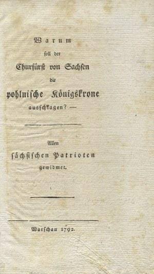 RŐMER, Karl Heinrich - Warum soll der Churfürst von Sachsen die pohlnische Königskrone ausschlagen?...
