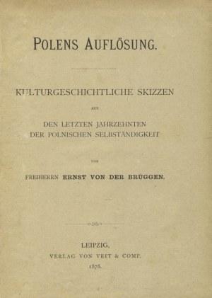 BRÜGGEN, Ernst von der - Polens Auflösung...