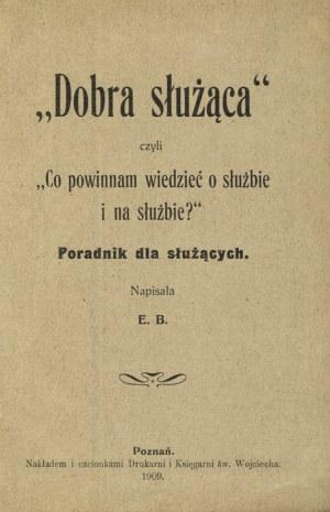 """BEDERSKA, Elżbieta - """"Dobra służąca"""" czyli """"Co powinnam wiedzieć o służbie i na służbie?""""..."""