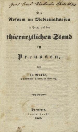 LA NOTTE - Die Reform im Medicinalwesen in Bezug auf den thierärztlichen Stand in Preussen. Bromberg 1847...