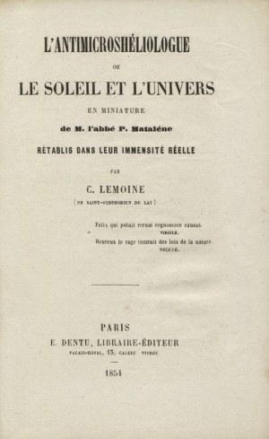 LEMOINE, C. - L'Antimicroshéliologue, ou le Soleil et l'univers en miniature de M. l'abbé P. Matalène...