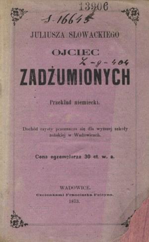 SŁOWACKI, Juliusz - Der Vater der Verpesteten: Gedicht / von Julius Słowacki...