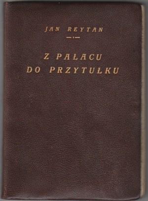 Reytan Jan, Z pałacu do przytułku egz. autorski z listem do Marszałka Józefa Piłsudskiego