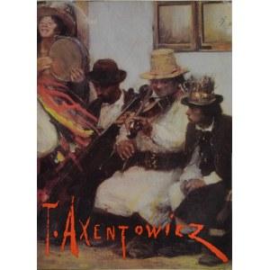 Teodor Axentowicz 1859-1938, Katalog wystawy