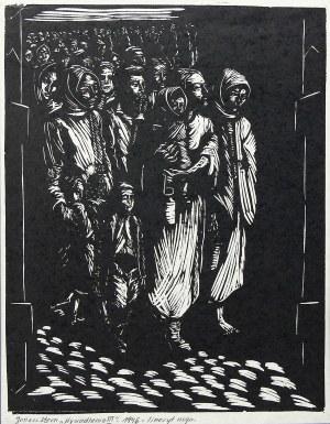 """Jonasz Stern (1904 Kałusz - 1988 Zakopane), Wysiedlenie III, z cyklu """"Getto lwowskie"""", 1966"""