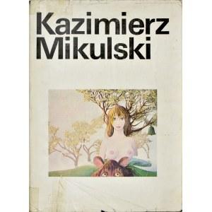 Kazimierz Mikulski - Malarstwo, Rysunek, Collage