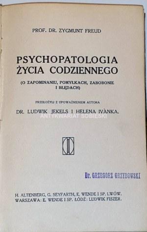 FREUD- PSYCHOPATOLOGIA ŻYCIA CODZIENNEGO