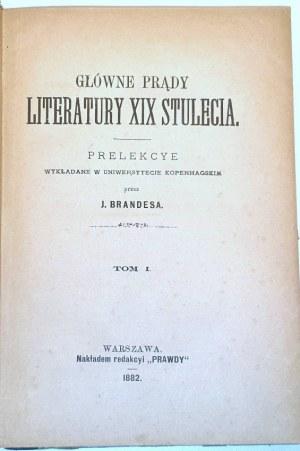 BRANDES- GŁÓWNE PRĄDY LITERATURY XIX STULECIA t.1-4 [w 3 wol.]
