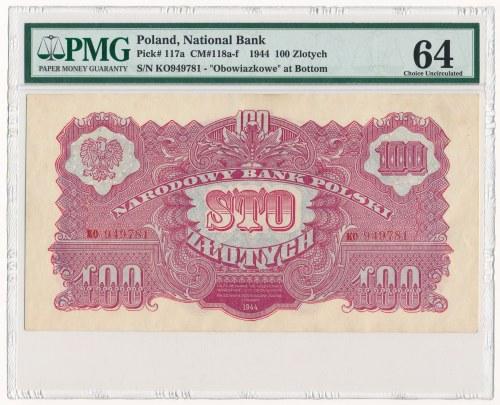 100 złotych 1944 ...owe - KO - PMG 64