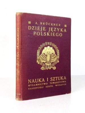 BRÜCKNER Aleksander - Dzieje języka polskiego. Wyd. II zmienione i powiększone z 70 ryc