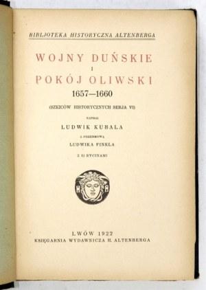 KUBALA Ludwik - Wojny duńskie i pokój oliwski 1657-1660. (Szkiców historycznych serja VI). Z przedm. L. Finkla