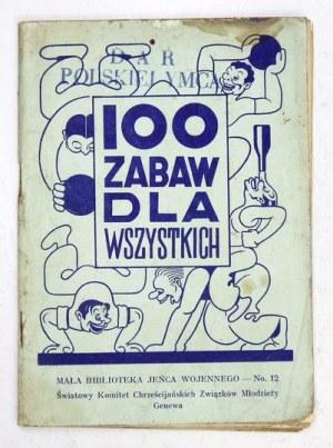 E. P. – 100 zabaw dla wszystkich. Genewa 1943. Światowy Komitet Chrześcijańskich Związków Młodzieży. 16d, s. 63